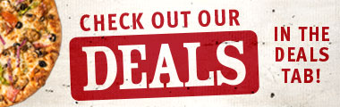 Check the Deals tab for specials